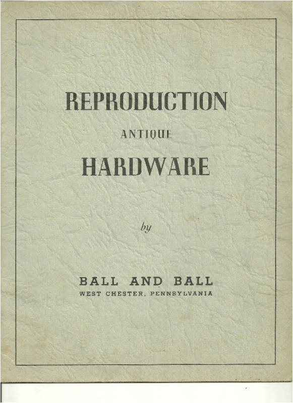Antique Reproduction Hardware Catalog 1940 Reproduction Antique Hardware Catalog Ball Ball Ebay