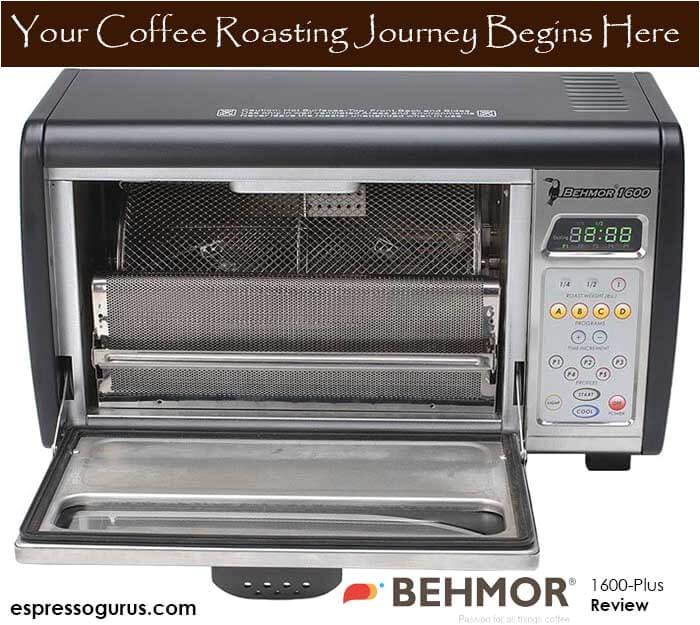 Behmor 1600 Plus Review Espresso Guru Reviews Facts Ideas More