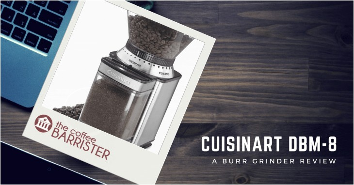 cuisinart dbm 8 burr mill review