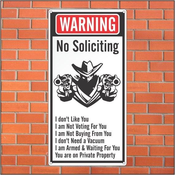 warning no soliciting sign funny sign 12