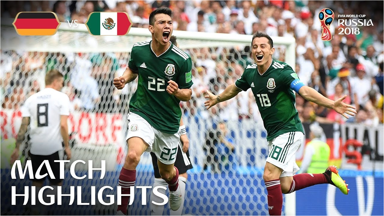 Mexico Vs Belgium Video Highlights Germany V Mexico 2018 Fifa World Cup Russiaa Match 11 Youtube