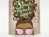 Black Girl Magic Shower Curtain Black Girl Magic Shower Curtain by Sarekaunique society6