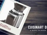 Cuisinart Dbm 8 Review Cuisinart Dbm 8 Supreme Grind Automatic Burr Mill Review