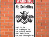 Funny No soliciting Signs for Homes Warning No soliciting Sign Funny Sign 12 X 24 Aluminum