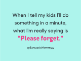 Funny Safety Moment Ideas 25 Funny Parenting Quotes Hilarious Quotes About Being A Parent