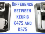 Keurig K475 Vs K575 Coffee Supremacy Not Just Another Coffee Blog