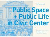 Living Well Spending Less Blog Planner San Francisco Civic Center Public Life Framework by Gehl Making