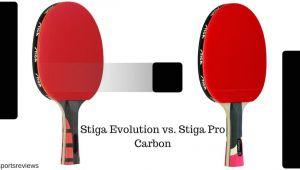 Stiga Evolution Vs Pro Carbon Stiga Evolution Vs Stiga Pro Carbon which One is the