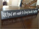 Wooden Kitchen Signs Sayings Kitchen Signs Kitchens are Made to Bring Families together